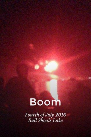 Boom Fourth of July 2016 Bull Shoals Lake