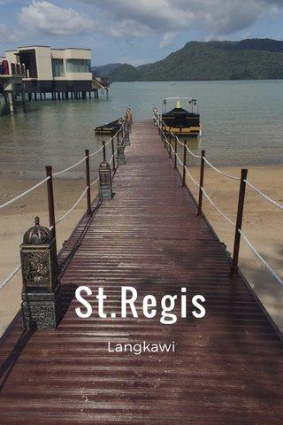 St.Regis Langkawi