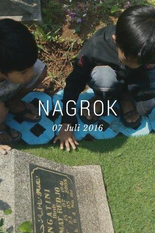 NAGROK 07 Juli 2016