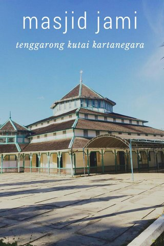 masjid jami tenggarong kutai kartanegara