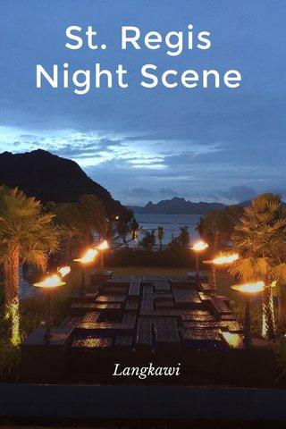 St. Regis Night Scene Langkawi
