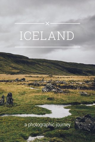 ICELAND a photographic journey
