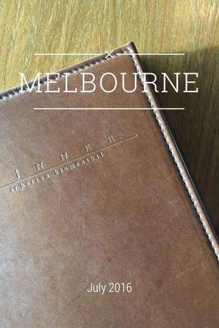MELBOURNE July 2016