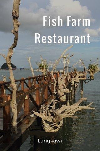 Fish Farm Restaurant Langkawi