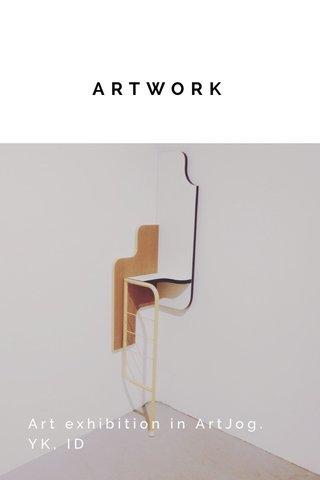 ARTWORK Art exhibition in ArtJog. YK, ID