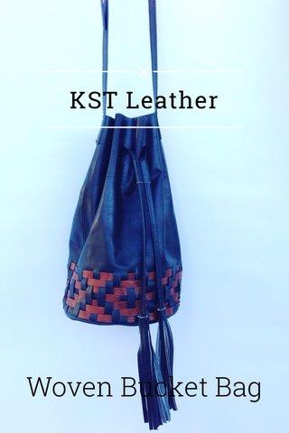 KST Leather Woven Bucket Bag