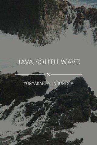 JAVA SOUTH WAVE YOGYAKARTA , INDONESIA