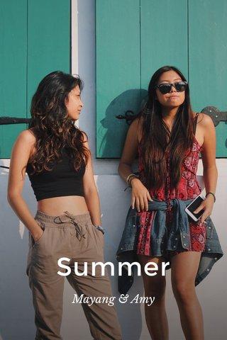 Summer Mayang & Amy