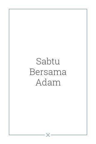 Sabtu Bersama Adam