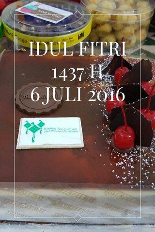IDUL FITRI 1437 H 6 JULI 2016