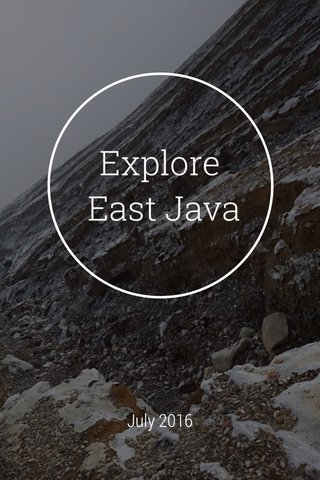 Explore East Java July 2016