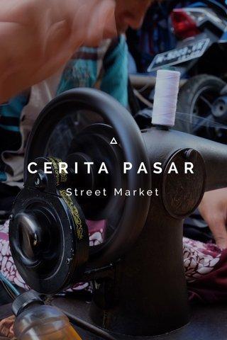CERITA PASAR Street Market