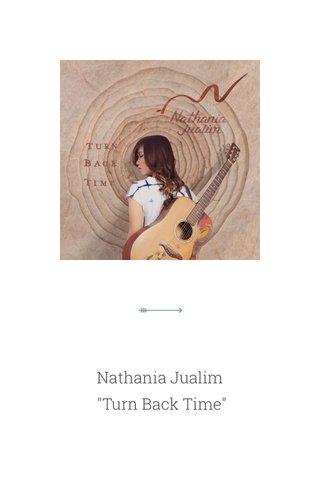 "Nathania Jualim ""Turn Back Time"""