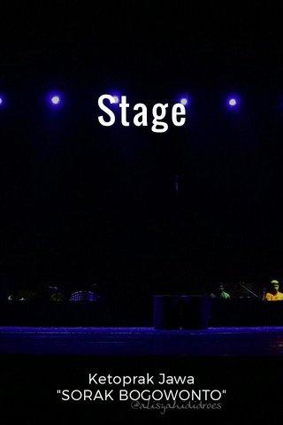 """Stage Ketoprak Jawa """"SORAK BOGOWONTO"""""""