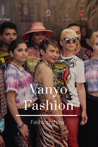 Vanyo Fashion Fashion show