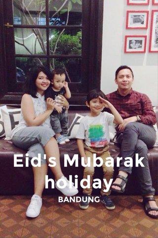 Eid's Mubarak holiday BANDUNG