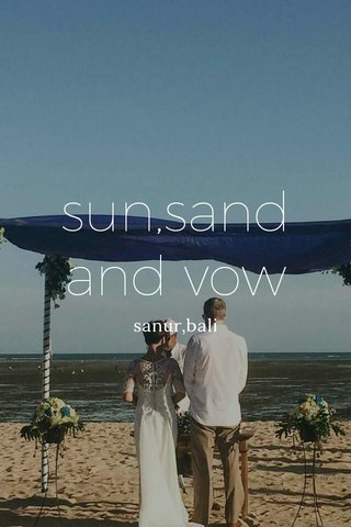 sun,sand and vow sanur,bali