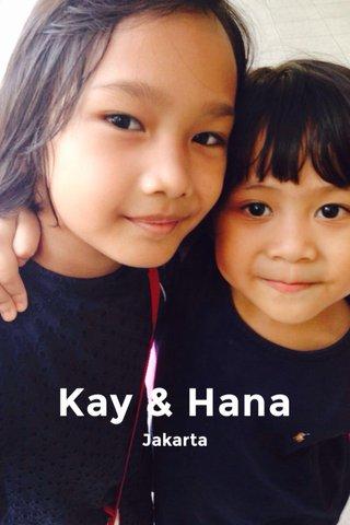 Kay & Hana Jakarta