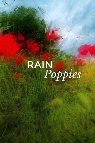 RAIN Poppies