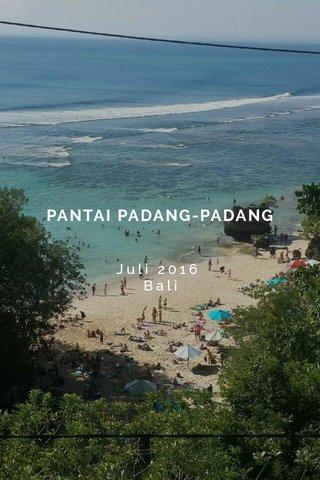 PANTAI PADANG-PADANG Juli 2016 Bali