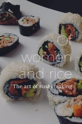 Of women and rice The art of sushi making