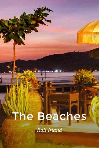 The Beaches Bali Island