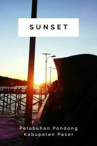 SUNSET Pelabuhan Pondong Kabupaten Paser
