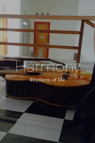 Harmony Rhythem of life