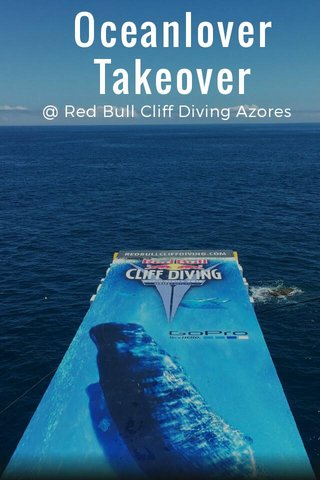 Oceanlover Takeover @ Red Bull Cliff Diving Azores