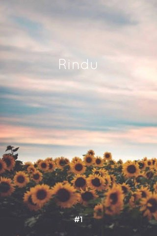 Rindu #1