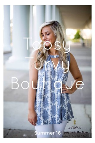 Topsy Turvy Boutique Summer 16