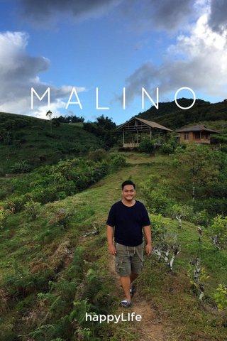 MALINO happyLIfe