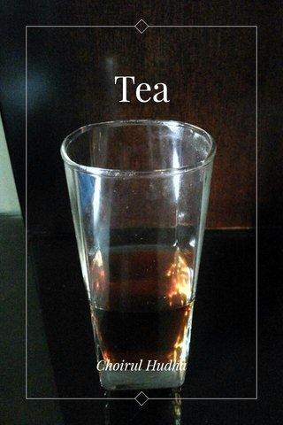 Tea Choirul Hudha