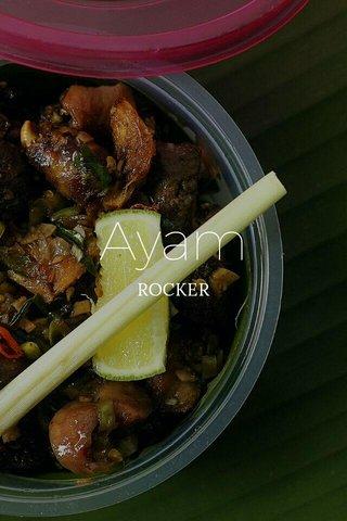 Ayam ROCKER