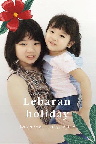 Lebaran holiday Jakarta, July 2016