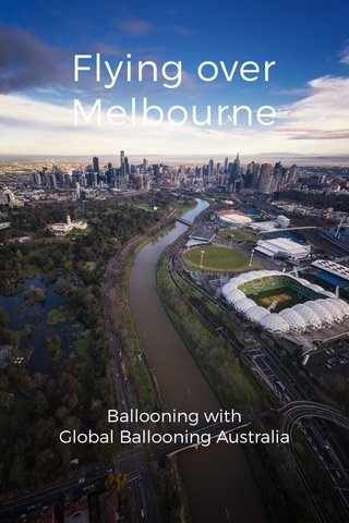 Flying over Melbourne Ballooning with Global Ballooning Australia