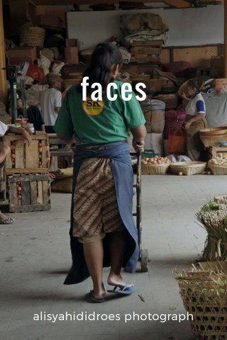 faces alisyahididroes photograph
