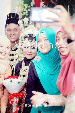 The Wedding Ifta & Hendro