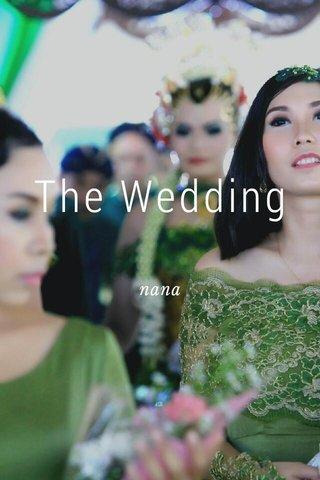 The Wedding nana