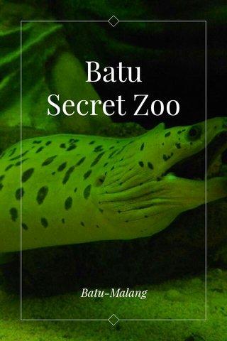 Batu Secret Zoo Batu-Malang