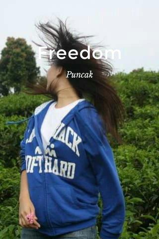 Freedom Puncak