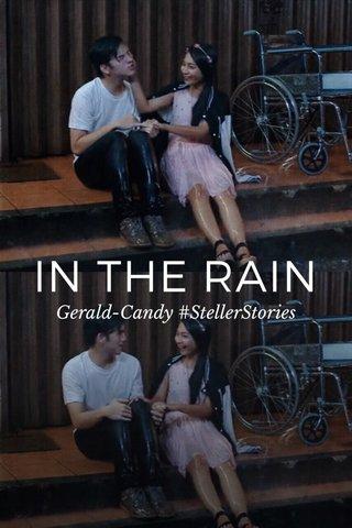 IN THE RAIN Gerald-Candy #StellerStories