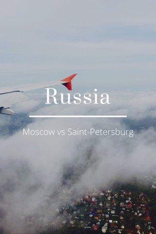Russia Moscow vs Saint-Petersburg