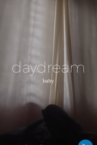 daydream baby