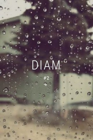 DIAM #2
