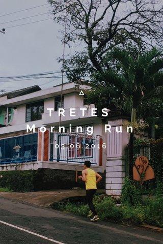 TRETES Morning Run 03.06.2016