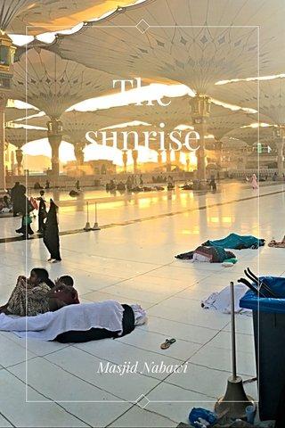The sunrise Masjid Nabawi