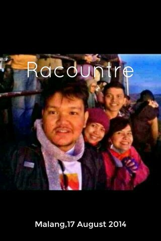 Racountre Malang,17 August 2014