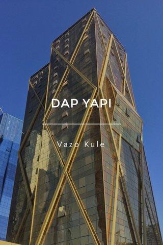 DAP YAPI Vazo Kule