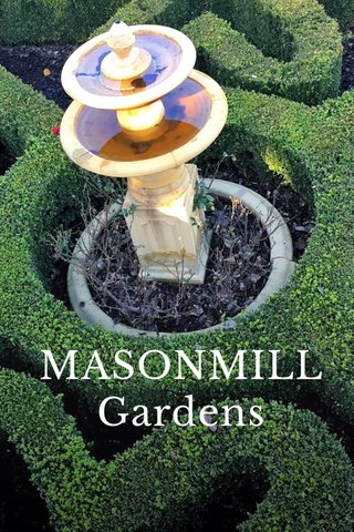 MASONMILL Gardens